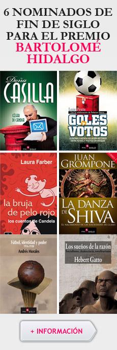 6 nominados de Fin de Siglo para el premio Bartolomé Hidalgo 2014