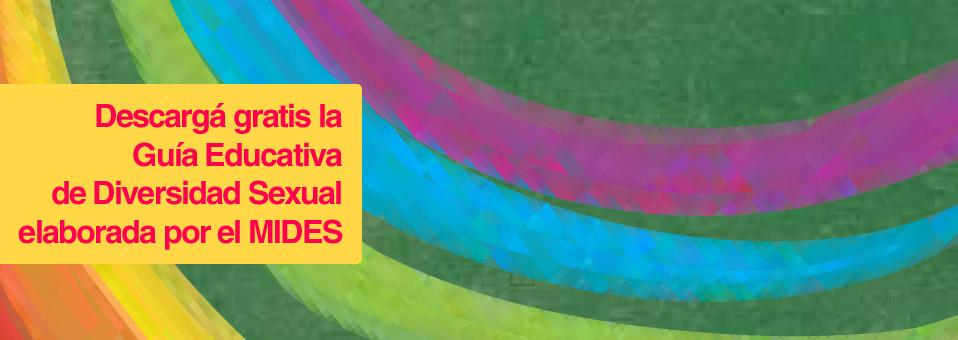 Descargá gratis la Guía Educativa de Diversidad Sexual elaborada por el Ministerio de Desarrollo Social