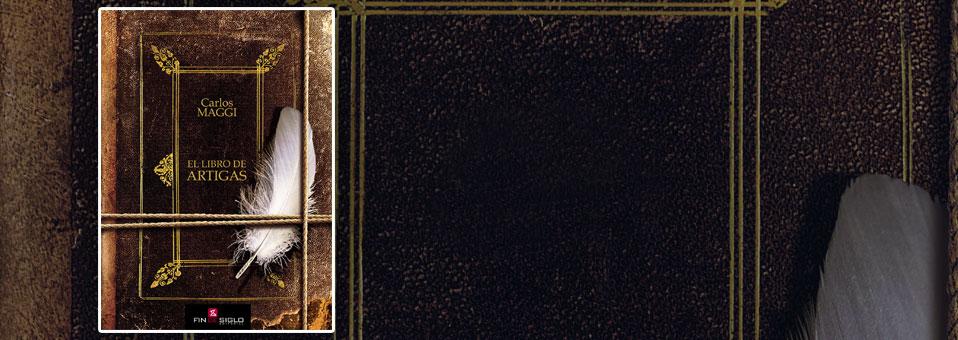 El libro de Artigas – de Carlos Maggi