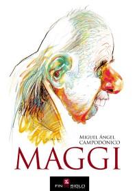 MAGGI - de Miguel Ángel Campodónico
