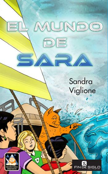 El mundo de Sara - de Sandra Viglione - Editorial Fin de