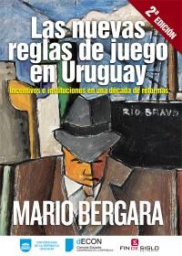 Las nuevas reglas de juego en Uruguay - de Mario Begara