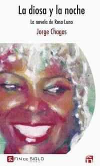 La diosa y la noche. La novela de Rosa Luna.