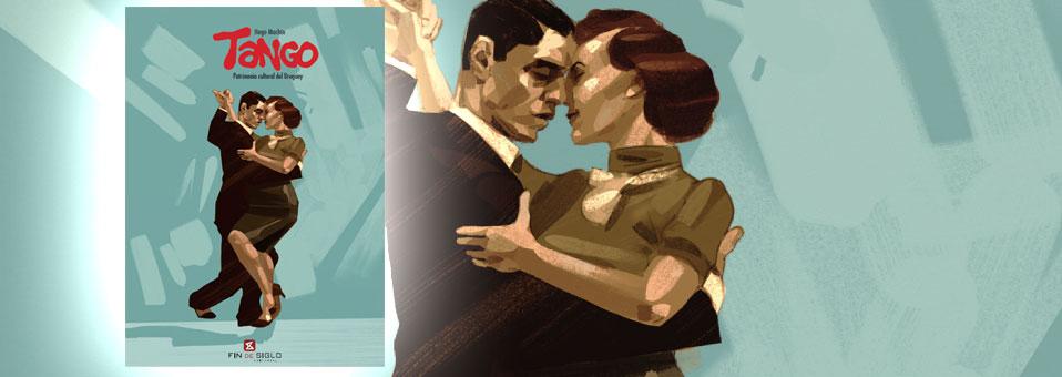 Tango Patrimonio cultural del Uruguay – de Hugo Machín