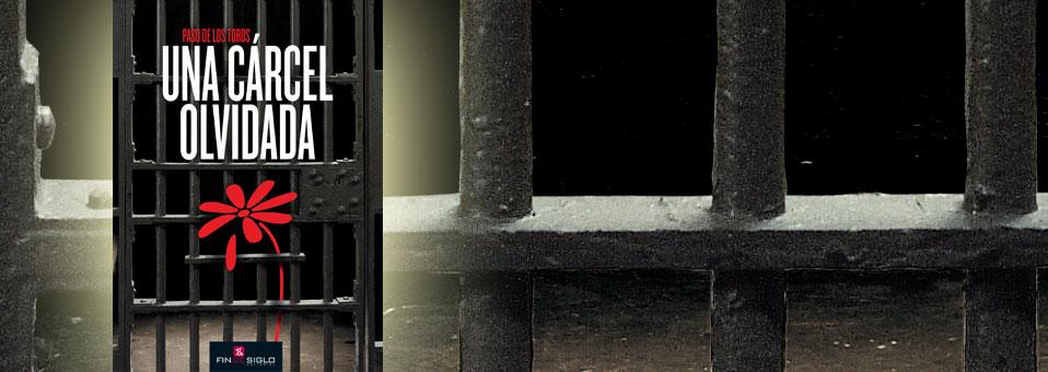 Una Cárcel Olvidada