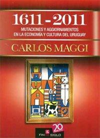 1611 - 2011 MUTACIONES Y AGGIORNAMIENTOS