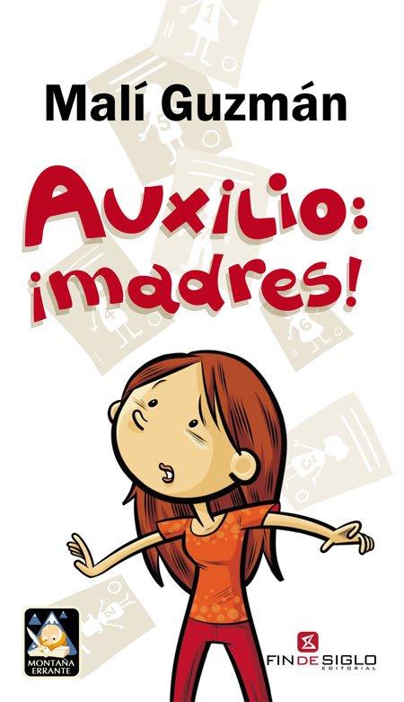 AUXILIO: ¡MADRES!