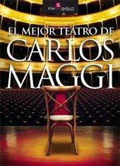 MEJOR TEATRO DE CARLOS MAGGI, EL