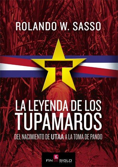 LEYENDA DE LOS TUPAMAROS