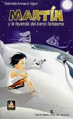 MARTÍN Y LA LEYENDA DEL BARCO FANTASMA