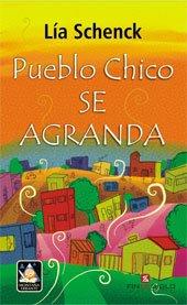 PUEBLO CHICO SE AGRANDA