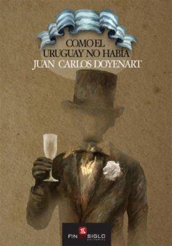 COMO EL URUGUAY NO HABÍA