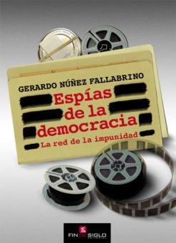 ESPIAS DE LA DEMOCRACIA