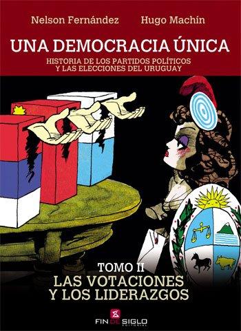DEMOCRACIA ÚNICA, UNA. T II