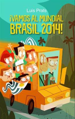 VAMOS AL MUNDIAL BRASIL 2014!