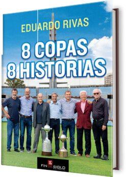 8 COPAS, 8 HISTORIAS