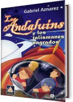 ANDALUINS, LOS: Y LOS TALISMANES SAGRADOS