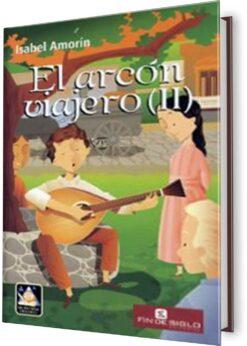 ARCÓN VIAJERO, EL. TOMO II