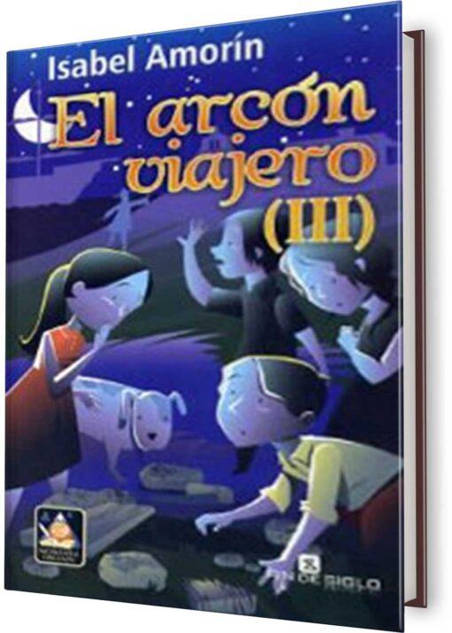 ARCÓN VIAJERO, EL TOMO III