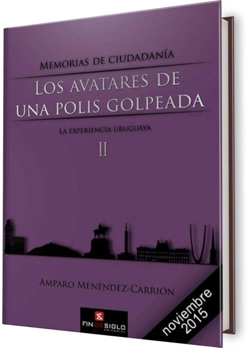 AVATARES DE UNA POLIS GOLPEADA, LOS. Tomo 2