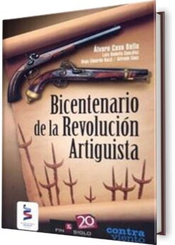 BICENTENARIO DE LA REVOLUCIÓN ARTIGUISTA