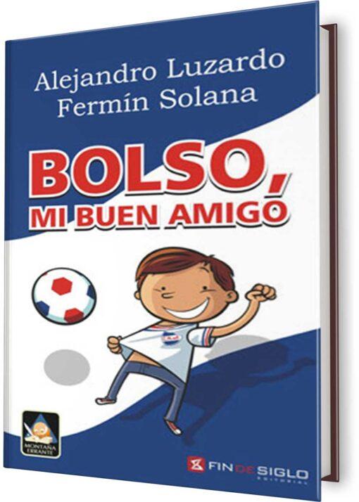 BOLSO, MI BUEN AMIGO