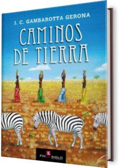 CAMINOS DE TIERRA