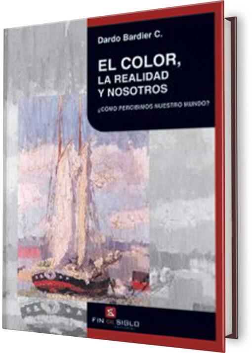 COLOR, LA REALIDAD Y NOSOTROS