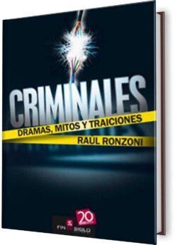 CRIMINALES. DRAMAS, MITOS Y TRADICIONES