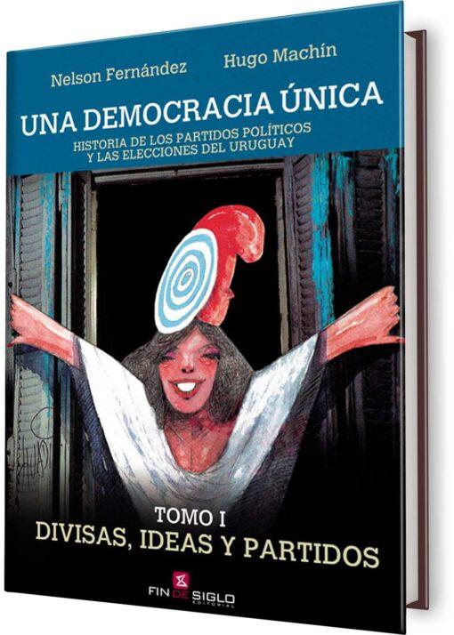 DEMOCRACIA ÚNICA, UNA