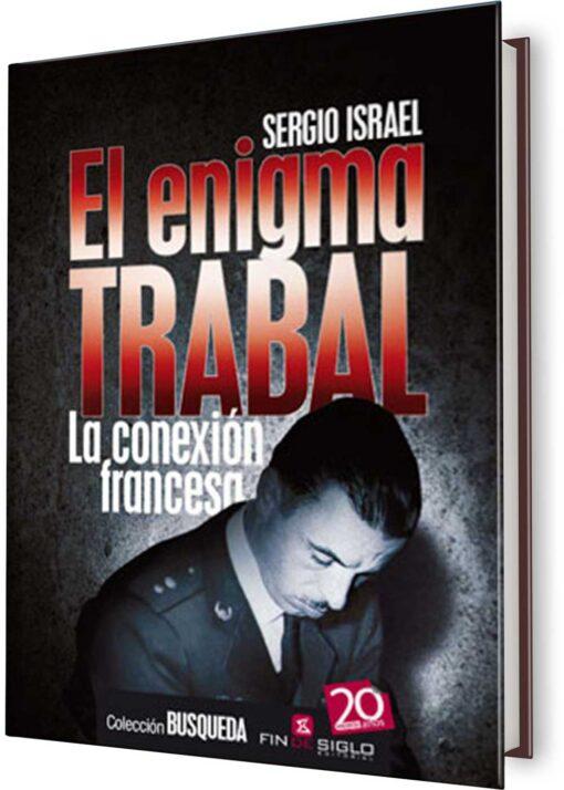 ENIGMA TRABAL, EL. LA CONEXIÓN FRANCESA