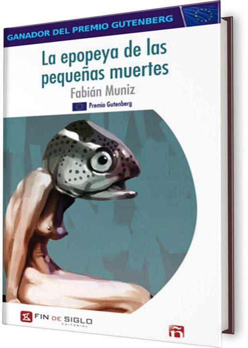 EPOPEYA DE LAS PEQUEÑAS MUERTES, LA