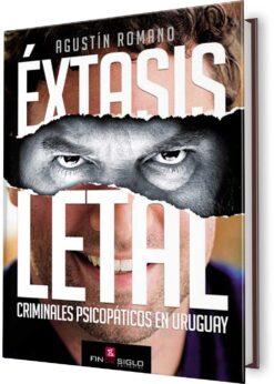 ÉXTASIS LETAL. CRIMINALES PSICOPÁTICOS…