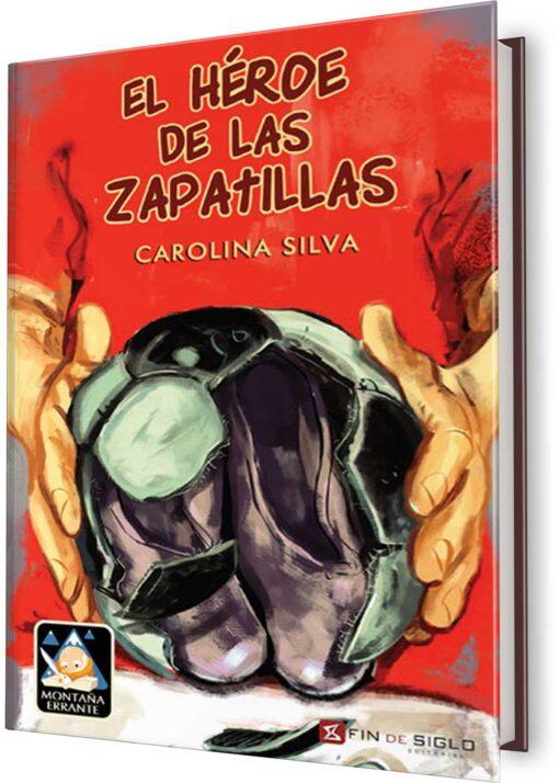 HÉROE DE LAS ZAPATILLAS, EL