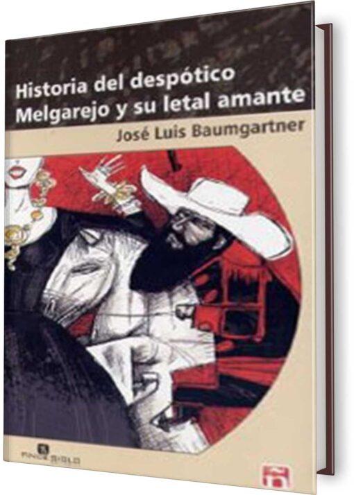 HISTORIA DEL DESPÓTICO MELGAREJO Y SU LETAL AMANTE