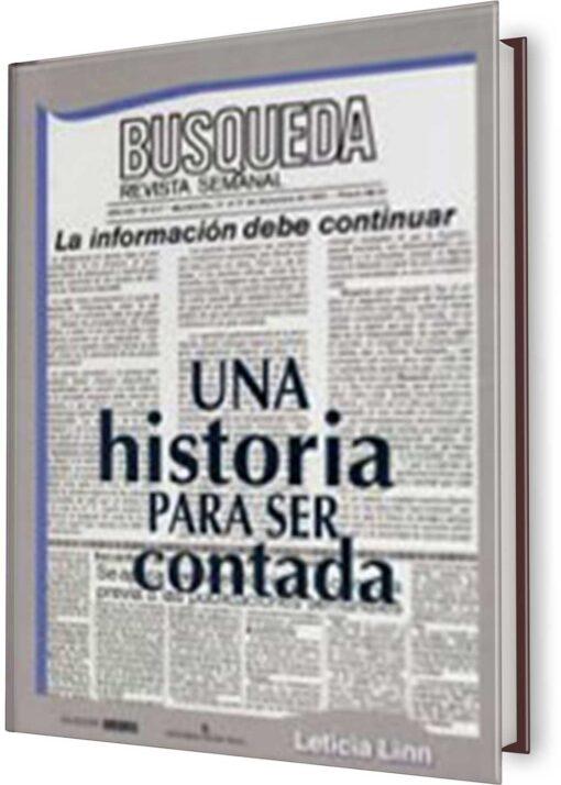 HISTORIA PARA SER CONTADA, UNA