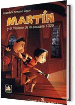 MARTÍN Y EL MISTERIO DE LA ESCUELA 1029