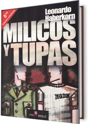 Milicos y Tupas. Edición ampliada