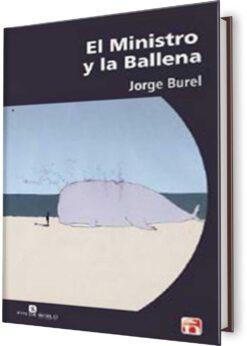 MINISTRO Y LA BALLENA, EL