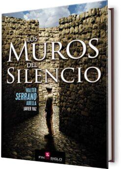 MUROS DEL SILENCIO, LOS