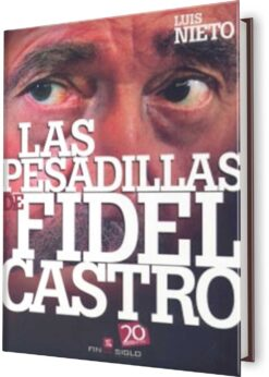 PESADILLAS DE FIDEL CASTRO, LAS