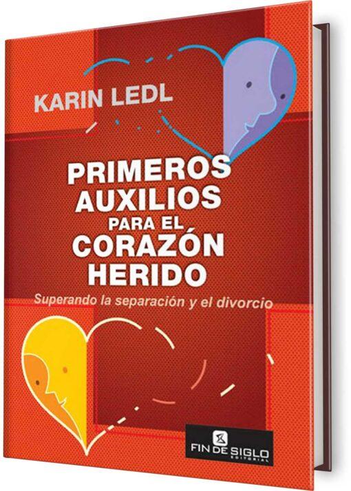 PRIMEROS AUXILIOS PARA EL CORAZÓN HERIDO