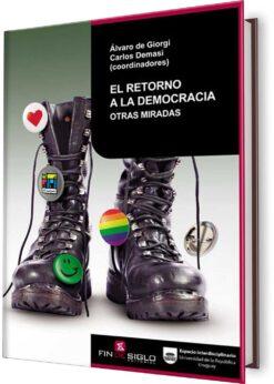 RETORNO A LA DEMOCRACIA. EL. OTRAS MIRADAS