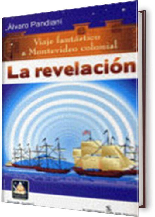 REVELACIÓN, LA. VIAJE FANTÁSTICO A MONTEVIDEO