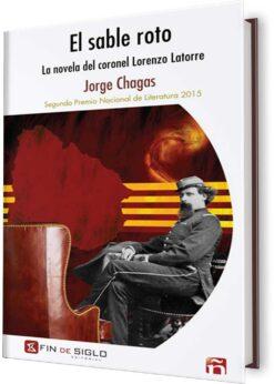SABLE ROTO, EL. LA NOVELA DEL CORONEL LORENZO