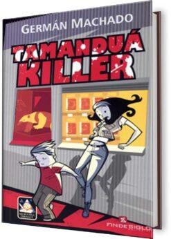 TAMANDUÁ KILLER