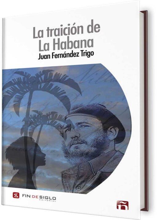TRAICIÓN DE LA HABANA, LA