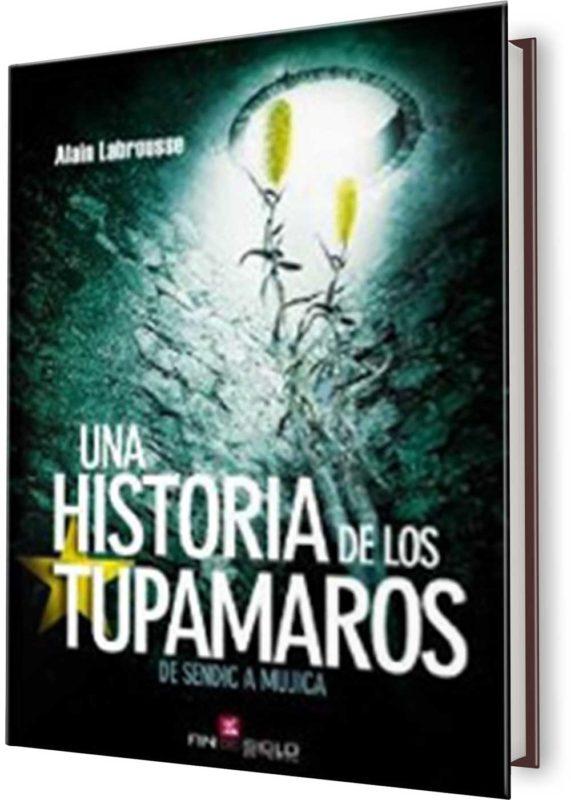 UNA HISTORIA DE TUPAMAROS