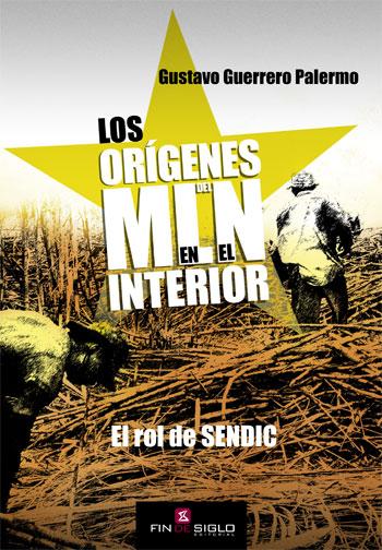 Los orígenes del MLN en el interior - de Gustavo Guerrero Palermo