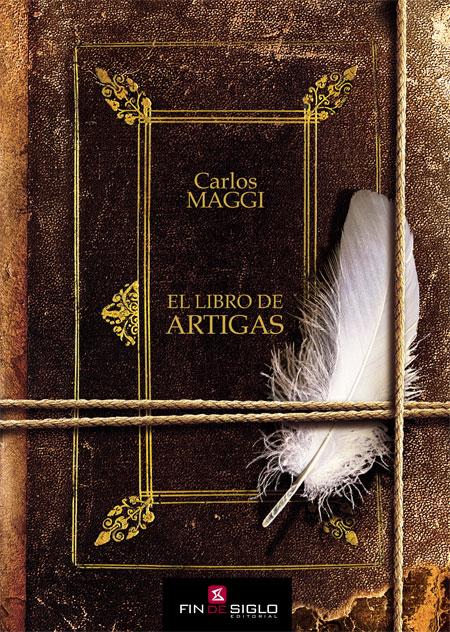 El libro de Artigas - de Carlos Maggi